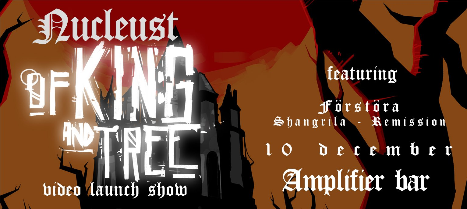 Nucleust Video Launch Show Of King And Tree December 10 Amplifier Bar