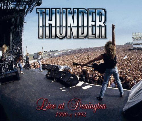 Thunder Live at Donington Review
