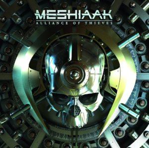 Meshiaak -Alliance Of Thieves