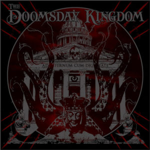 The Doomsday Kingdom - A Spoonful Of Darkness