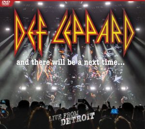 ALBUM and DVD REVIEW: Def Leppard – And There Will Be a Next