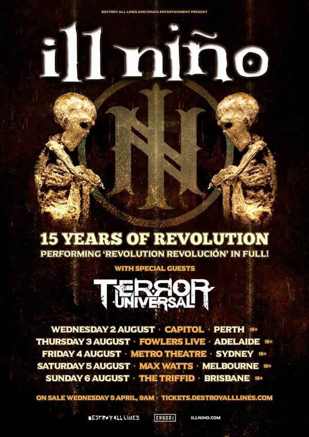 Ill Nino - Terror Universal Australian tour 2017