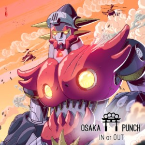 Osaka Punch - In Or Out