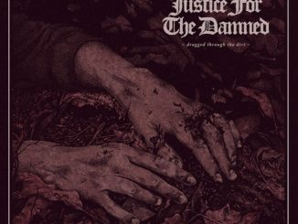 Justice For The Damned - Dragged Through The Dirt