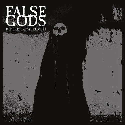 False Gods - Reports From Oblivion