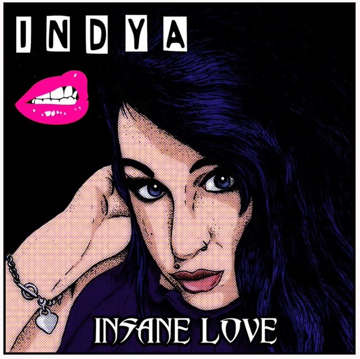 Indya - Insane Love
