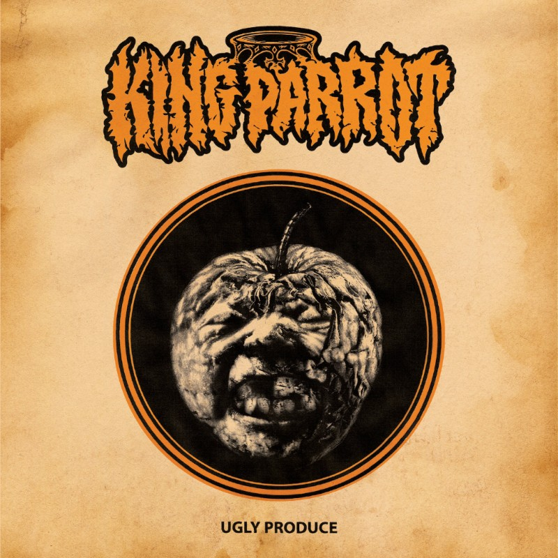 King Parrot - Ugly Produce