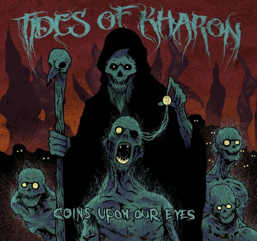 Tides Of Kharon - Coins Upon Our Eyes