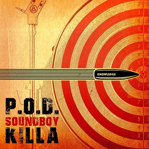 P.O.D. - Soundboy Killa