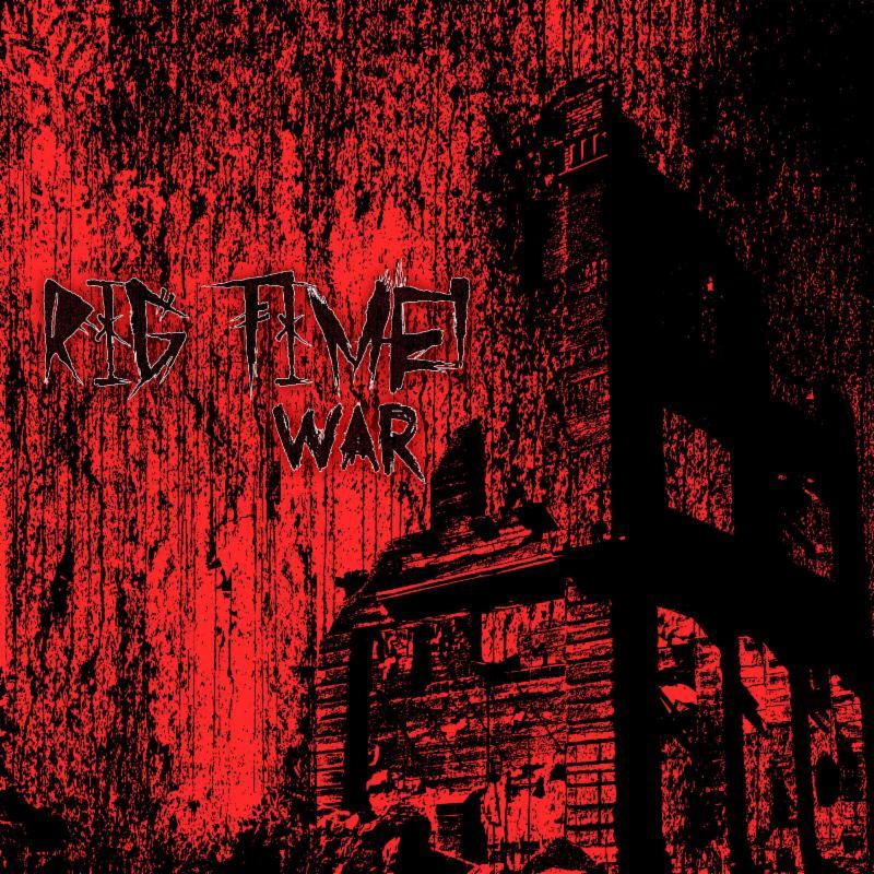 Rig Time! - War
