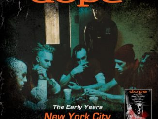 Dope: The Early Years 1997 / 1998