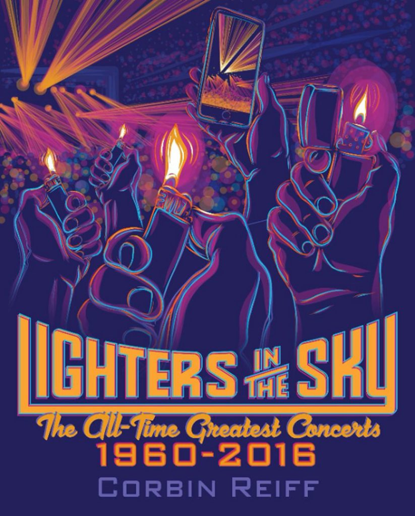 Lighters In The Sky: The All Time Greatest Concerts, 1960-2016