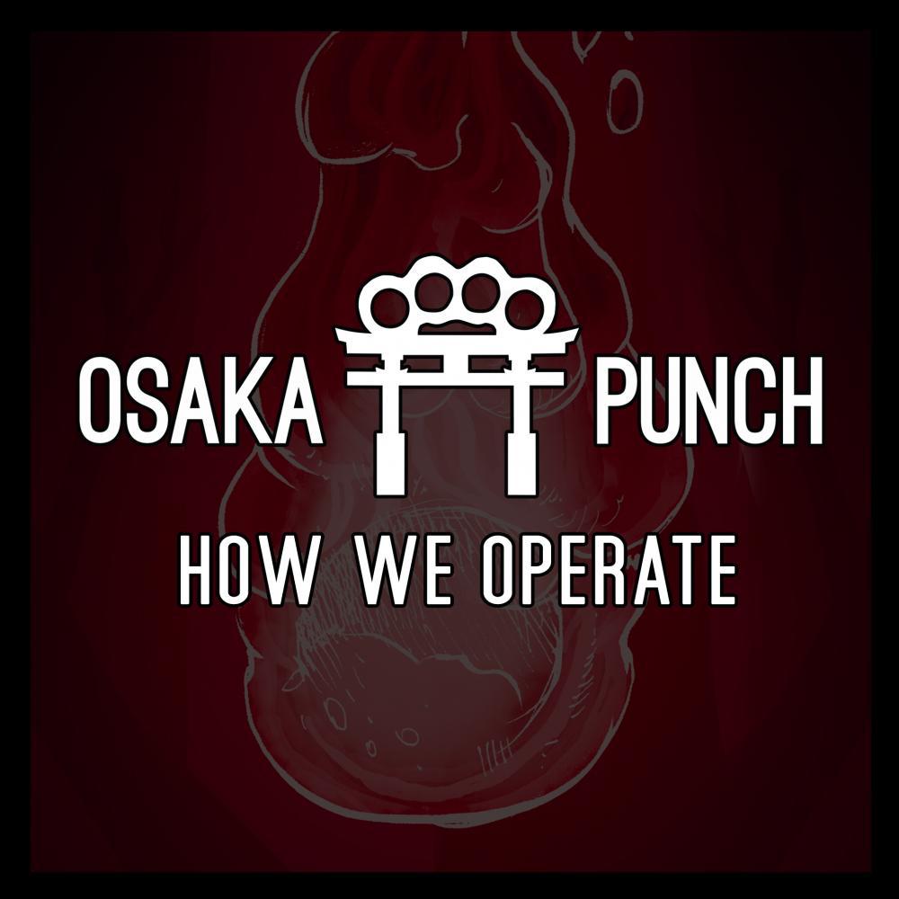 Osaka Punch - How We Operate