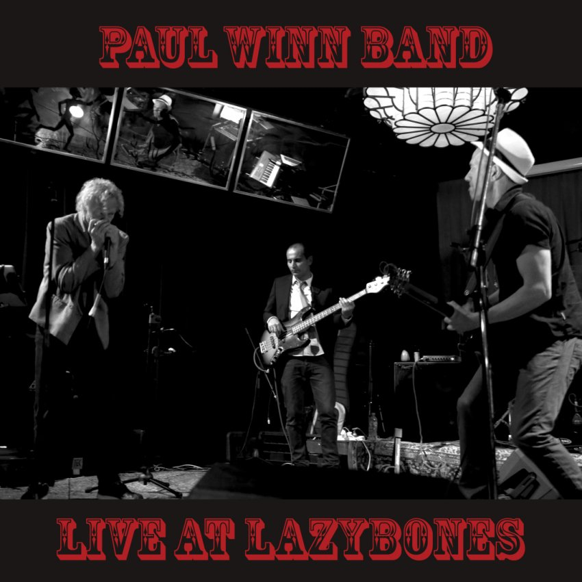 Paul Winn band - Live at lazybones