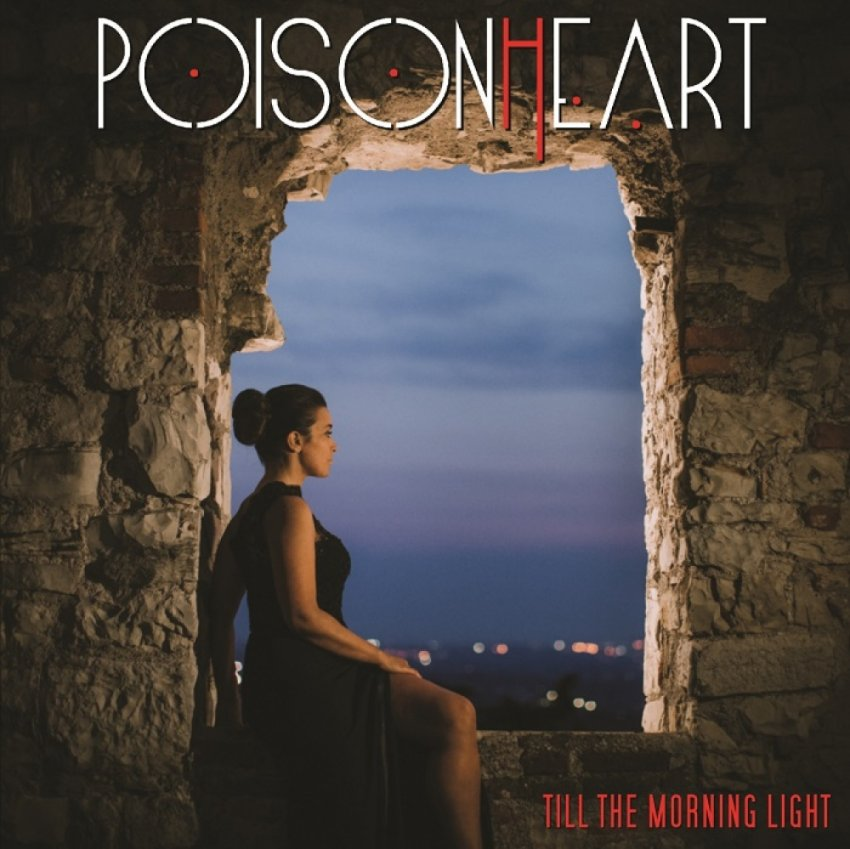 Poisonheart - Till The Morning Light