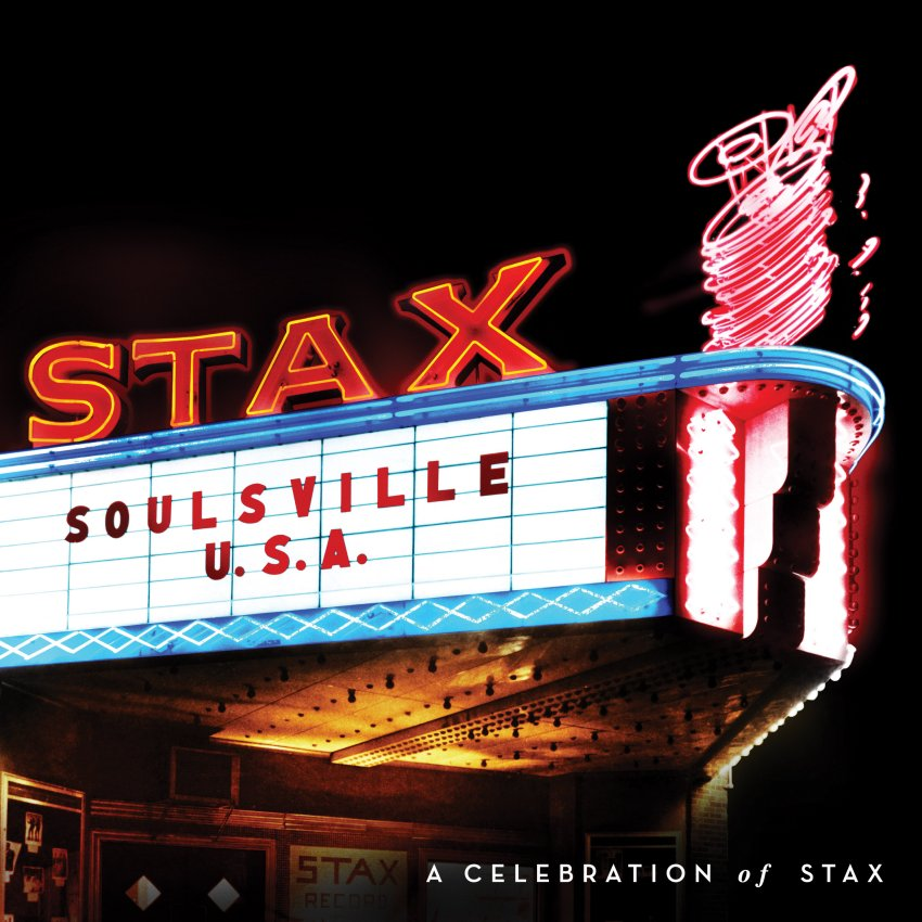 Soulsville U.S.A.: A Celebration Of Stax