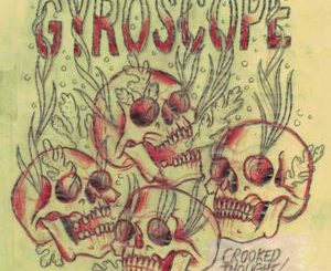 Gyroscope - Crooked Thought