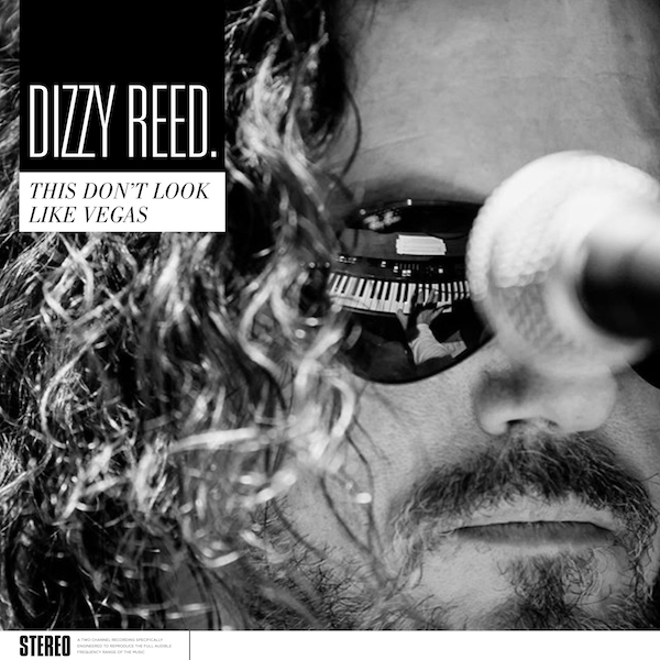 Dizzy Reed - This Don't Look Like Vegas