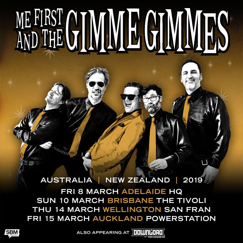 Me First And The Gimme Gimmes Tour 2020 Me First And The Gimme Gimmes announce headline shows – The Rockpit