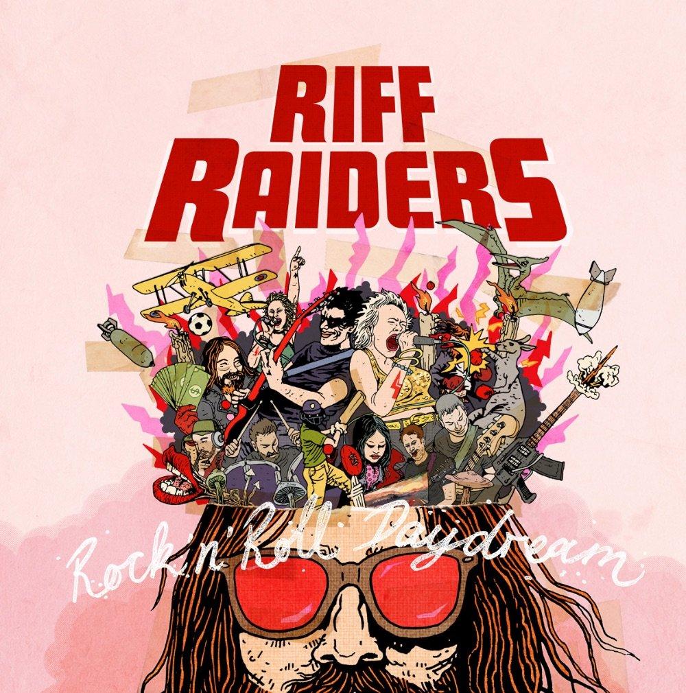 Riff Raiders - Rock N Roll Daydream