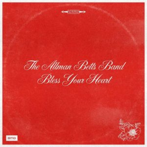The Allman Betts Band - Bless Your Heart