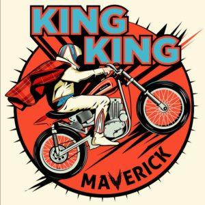 King King - Maverick