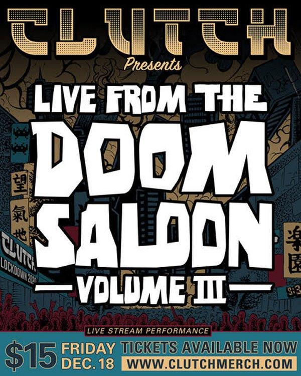 Clutch - Live from the Doom Saloon III