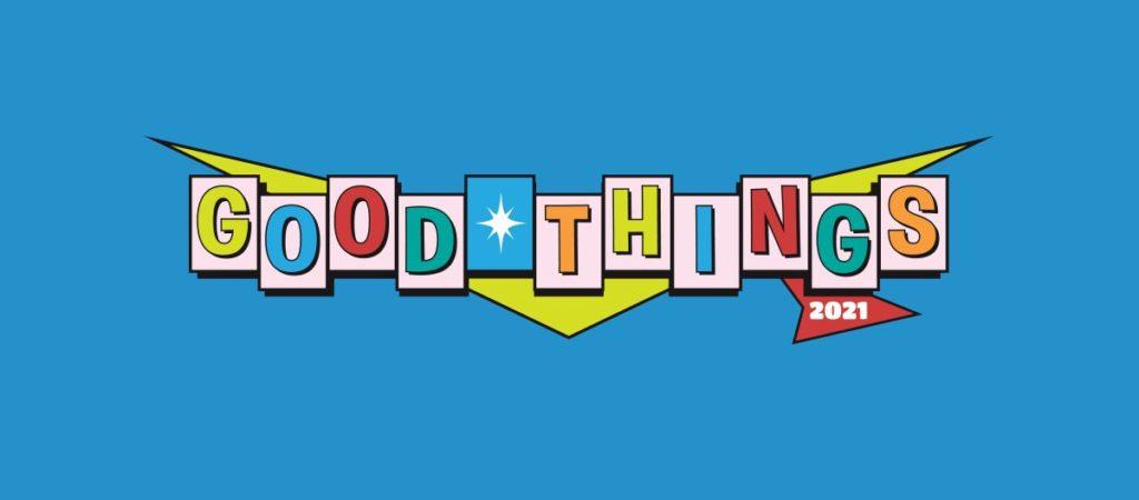 Good Things Festival 2021