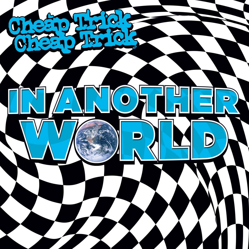 Cheap Trick - In Another World