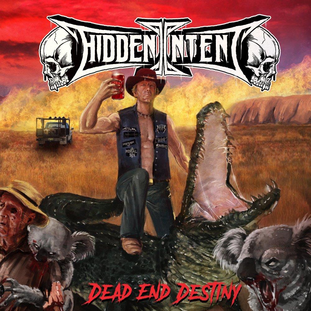 Hiden Intent - Dead End Destiny