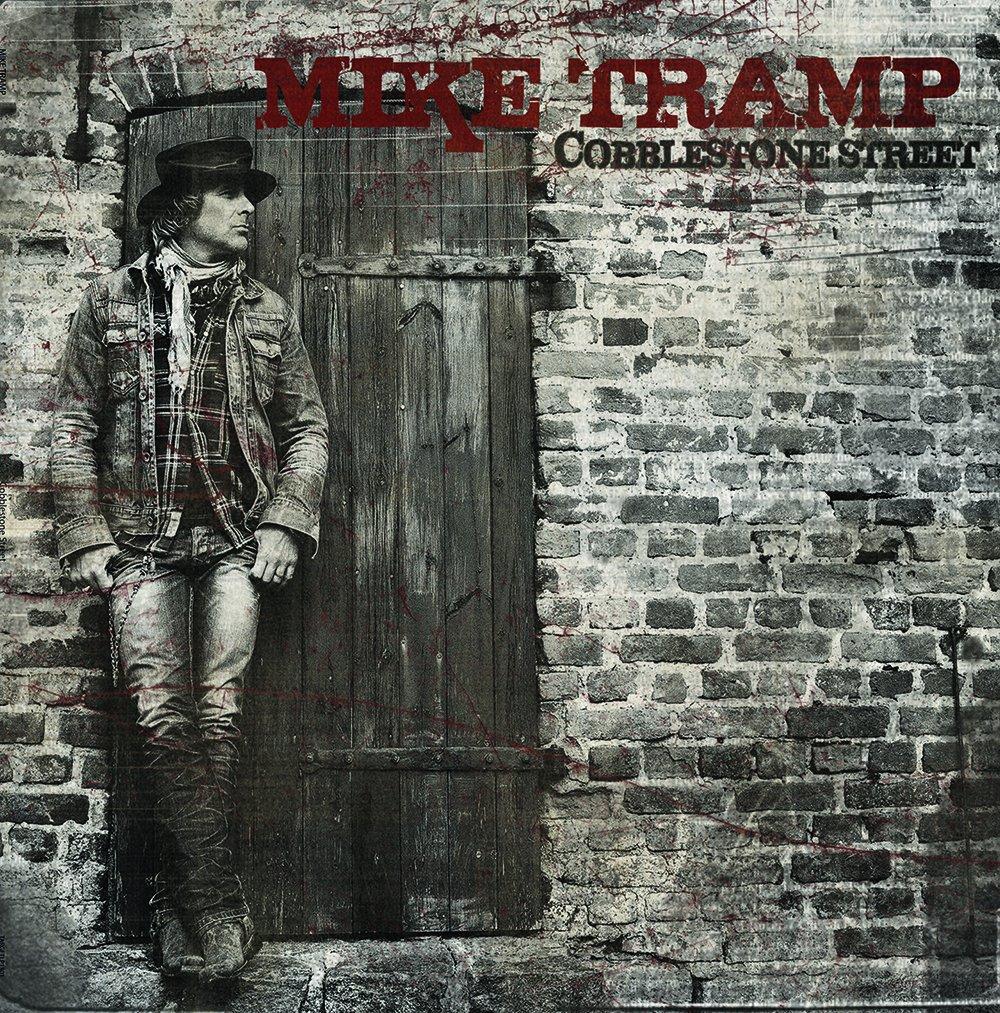 Mike Tramp - Cobblestone Street