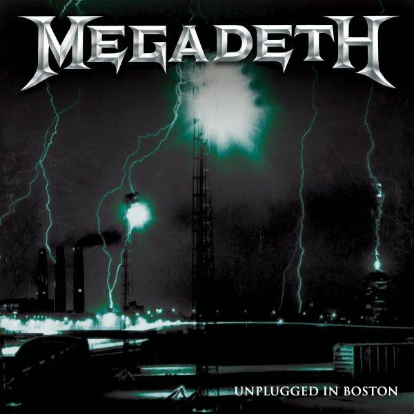 Megadeth - Unplugged In Boston
