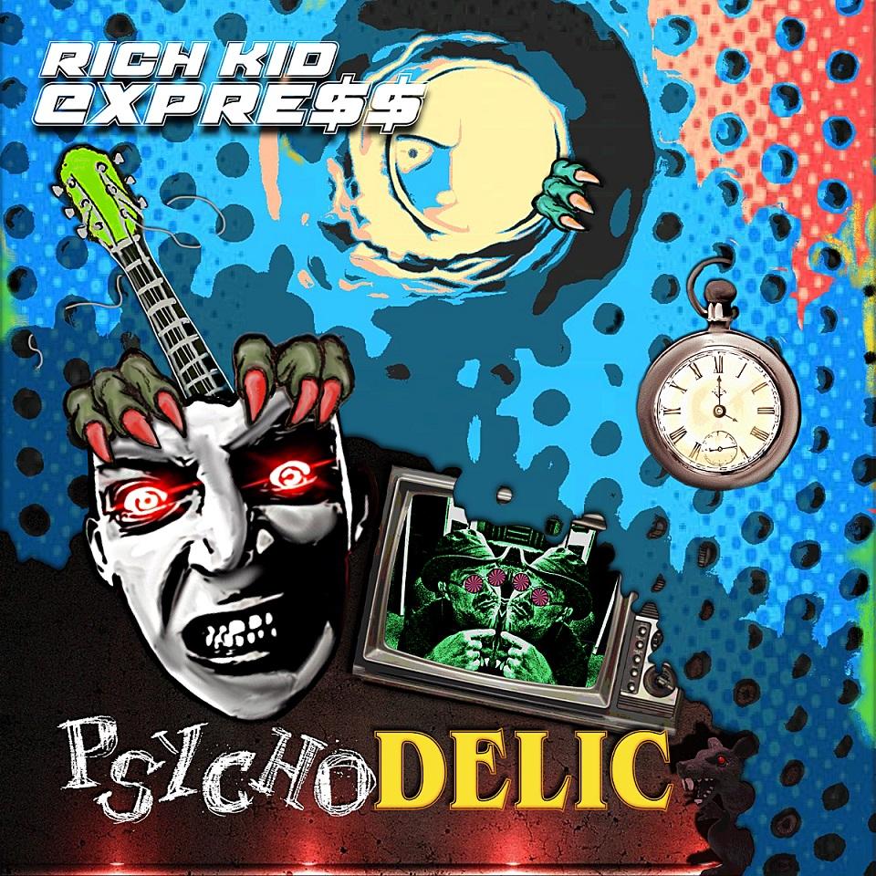 Rich Kid Express - Psychodelic